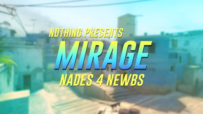Nades 4 Newbs Mirage T side
