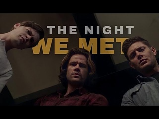 Supernatural - The Night We Met