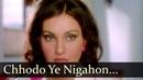 Chhodo Ye Nigahon Vinod Khanna Vidya Sinha Inkaar Hindi Song