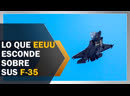 ¿Qué esconde Estados Unidos sobre su caza F 35?
