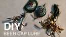 How To Beer Cap Lure Very Easy Very Cheap - DIY - Fishing Life Hacks - Lure Tốt - Rẻ - Dễ