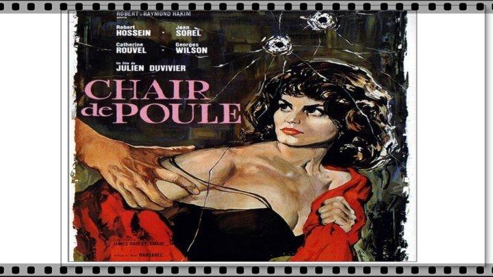 Highway Pick Up Chair de poule 1963 Robert Hossein Catherine Rouvel Jean Sorel