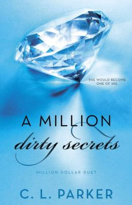 A Million Dirty Secrets (Million Dollar Duet #1)