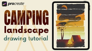 Camping Landscape in PROCREATE - Step by Step IPAD PAINTING TUTORIAL