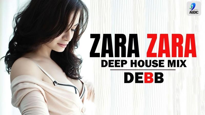 Zara Zara Deep House Mix DEBB 2020 Mix RHTDM R Madhavan Dia Mirza