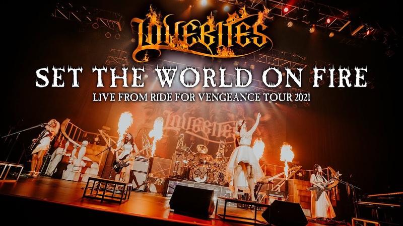LOVEBITES Set The World On Fire Live from Ride For Vengeance Tour 2021