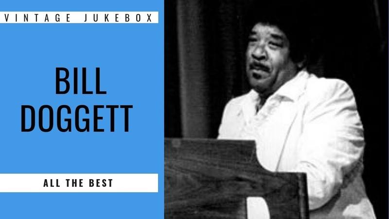 Bill Doggett All the Best FULL ALBUM