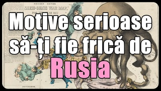 Motive serioase să-ți fie frică de Rusia