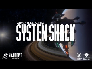 System Shock_ Adventure Alpha 1st Look - Nightdive Studios