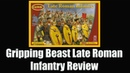 Gripping Beast Late Roman Infantry Plastic Box Set Review