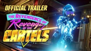 Borderlands 3 – The Revengence of Revenge of the Cartels Official Trailer