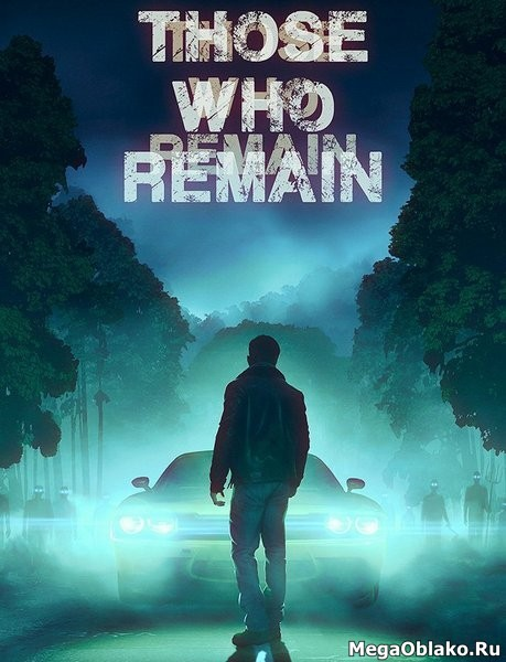 Those Who Remain (2020/RUS/ENG/MULTi12)
