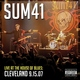 Sum 41 - Underclass Hero (Live At The House Of Blues - Cleveland 9.15.07)