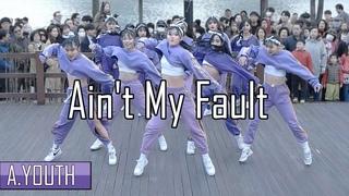   Ain't My Fault - Zara Larsson   Choreography by Luna Hyun   Filmed & Edited by lEtudel
