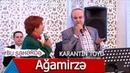 Bu Şəhərdə Ağamirzə Karantin Toyunda