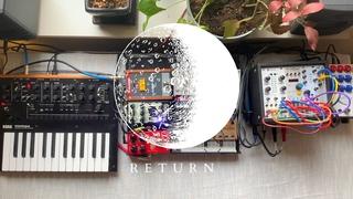 return | eurorack, volca drum + modular, monologue