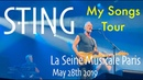 Sting Live Full Concert @ La Seine Musicale Paris France May 28th 2019 My Songs Tour 2019