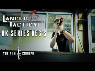 EvikeTV [The Gun Corner] - Lancer Tactical AK series
