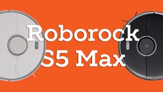 Roborock S5 Max. Обзор робота - пылесоса ( подробности, характеристики, купить)
