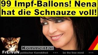 99 Impfballons - Nena hat die Schnauze voll! * Konzertabsage * Kommentar