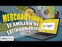 Mercado Libre: ¿La empresa argentina que ha derrotado a Amazon en Latinoamérica? - Value School