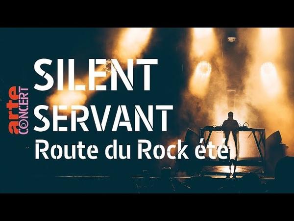 Silent Servant live Full Show HiRes @ Route du Rock ARTE Concert 2019