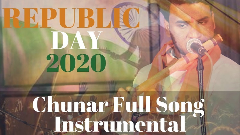 Chunar Full Song Instrumental Republic Day Special by Rishabh Raj Zest Entertainment