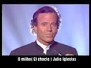 O milho El choclo JULIO IGLESIAS Legendado em português