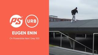 Eugen Enin on Powerslide Next Grey 100 inline skates