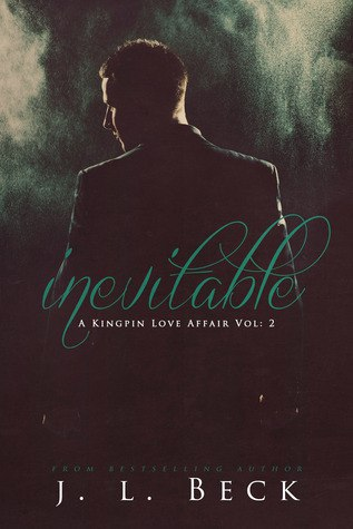 INEVITABLE: Kingpin Love Affair