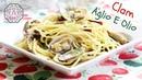 Clam Spaghetti Aglio E Olio (바지락 알리오 올리오) | Aeri's Kitchen