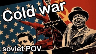The cold war from the soviet POV | Bias in storytelling
