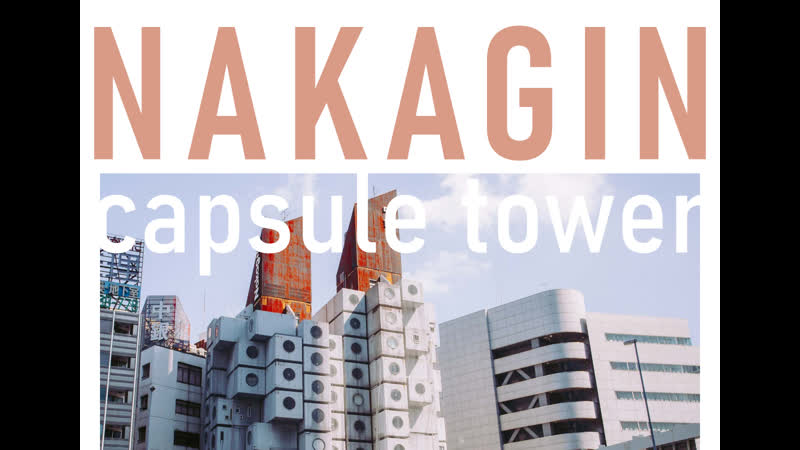 Nakagin Capsule Tower Pivo A