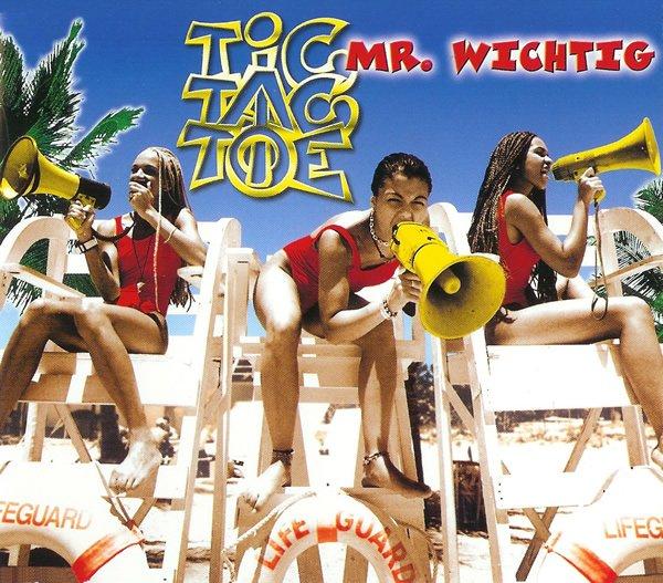 Tic Tac Toe album Mr. Wichtig
