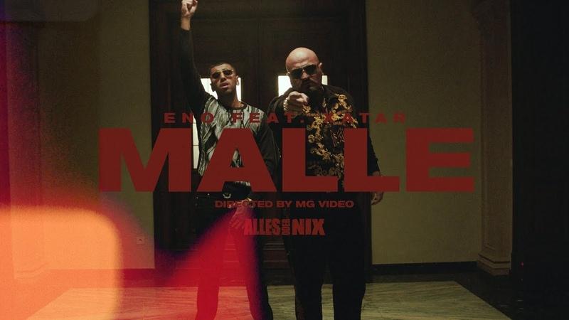 ENO - MALLE feat. XATAR
