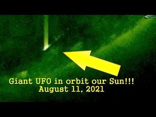 Гигантский НЛО на орбите нашего Солнца - 11 августа 2021