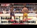 Buakaw vs Jean Skarbowski 2005