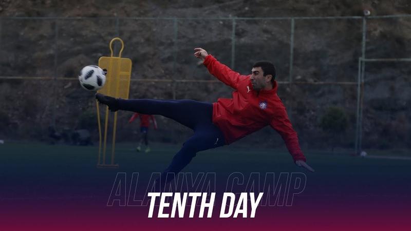 Alanya camp Tenth day