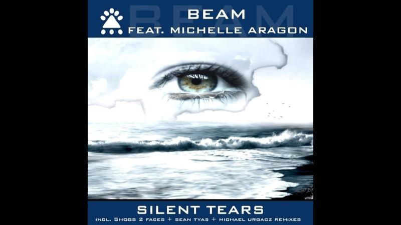 Beam feat. Michelle Aragon - Silent Tears (Shogs 2 Faces Vocal Remix)