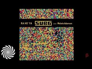 Sub6 feat. Michele Adamson - Rahe'ya (Original Mix)