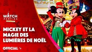 Disneyland Paris Watch Parties -  Mickey et la Magie des Lumières de Noël🎄🌟
