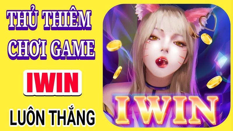 Cực HOT Thủ thuật chơi game iwin luôn thắng XEM NGAY