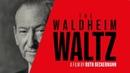 Вальс Вальдхайма Waldheims Walzer 2018