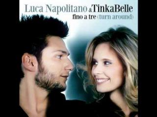 Luca Napolitano e TinkaBelle - Fino a tre ( turn around)