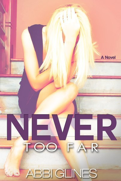 Never Too Far (Rosemary Beach #2)