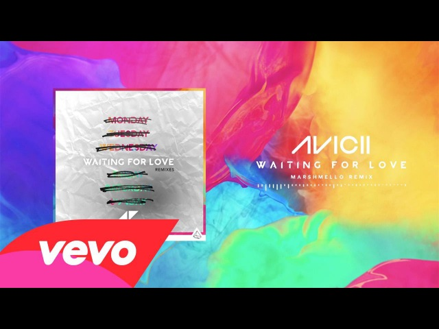 Avicii Waiting For Love Marshmello Remix