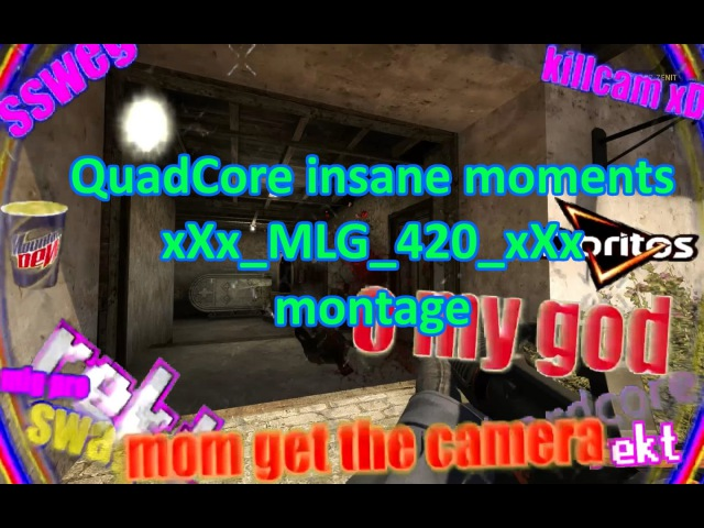 QuadCore CS:GO MLG 420 montage (part 1: insane moments)