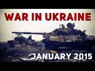 Ukraine War 2015 - January Clashes And Firefights In Eastern Ukraine