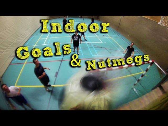Indoor Goals and Nutmegs ! ( GoPro )
