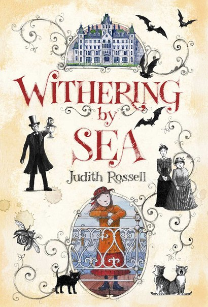 Judith Rossell - Withering-by-Sea